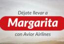 Avior Airlines retoma vuelos a la Perla del Caribe