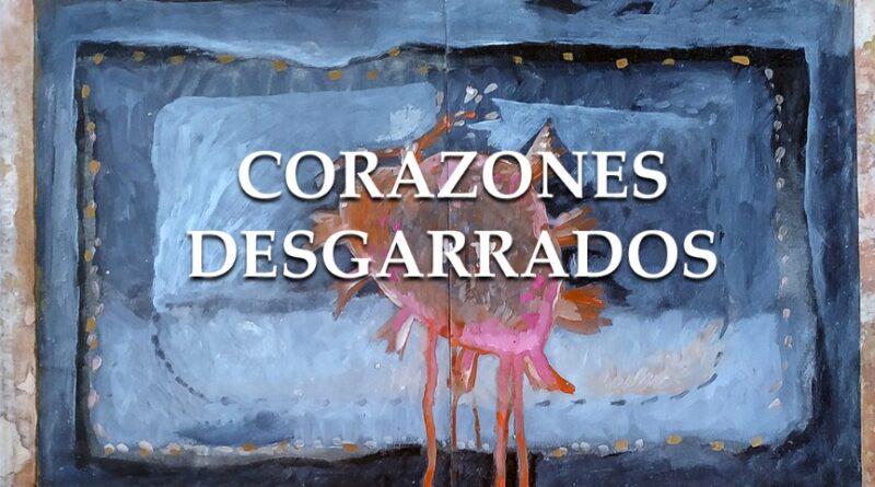 """En Sala Fundación Celarg presenta Exposición """"Corazones Desgarrados"""""""